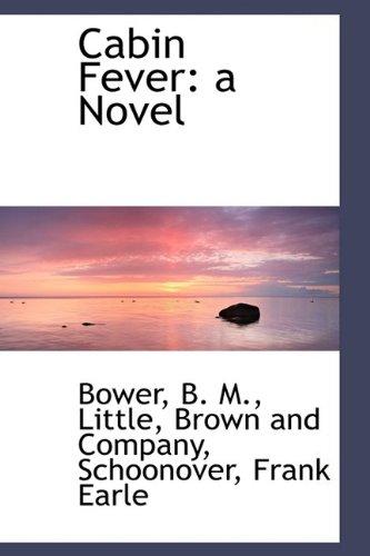 9781110284337: Cabin Fever: a Novel