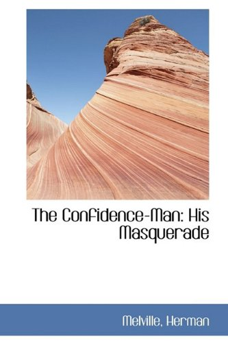 9781110286980: The Confidence-Man: His Masquerade (Biblio-Life Reproduction)