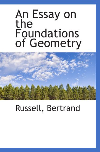 9781110291960: An Essay on the Foundations of Geometry