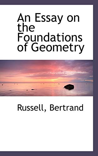 9781110292028: An Essay on the Foundations of Geometry (Bibliolife Reproductions)