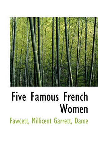 9781110293445: Five Famous French Women