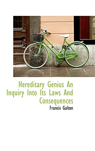 9781110294923: Hereditary Genius An Inquiry Into Its Laws And Consequences (Bibliolife Reproduction)