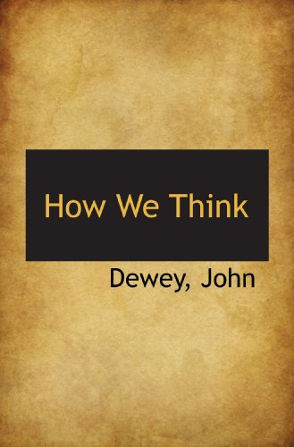 9781110296033: How We Think