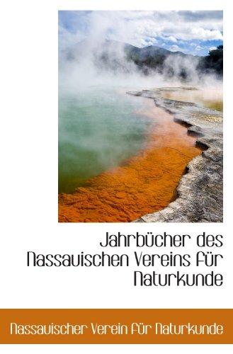 9781110296897: Jahrbücher des Nassauischen Vereins für Naturkunde (German Edition)
