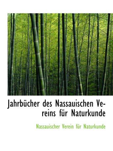 9781110296903: Jahrbücher des Nassauischen Vereins für Naturkunde (German Edition)