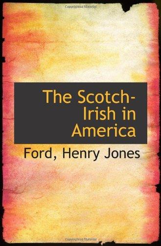 9781110297108: The Scotch-Irish in America