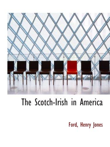 9781110297139: The Scotch-Irish in America