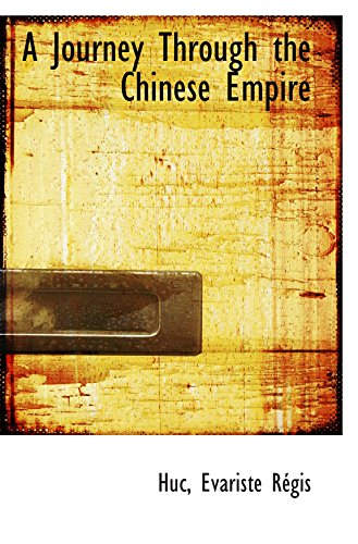 9781110297498: A Journey Through the Chinese Empire