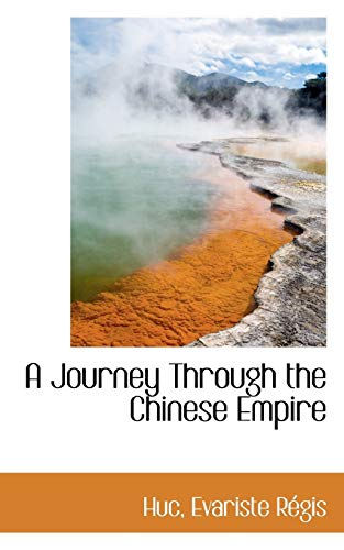 9781110297566: A Journey Through the Chinese Empire