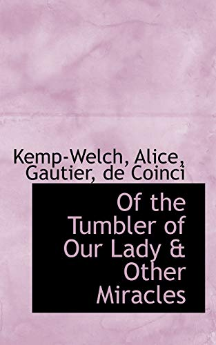 9781110302079: Of the Tumbler of Our Lady & Other Miracles