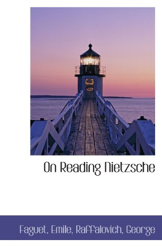 9781110302413: On Reading Nietzsche