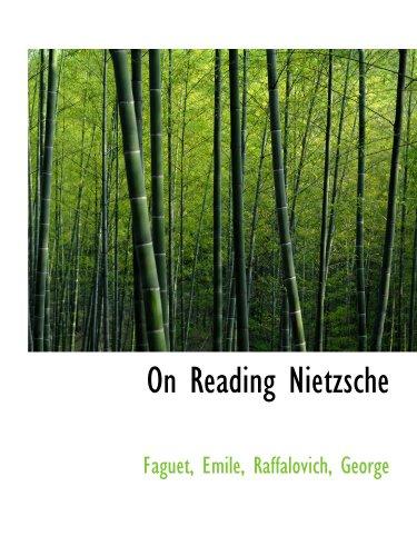 9781110302420: On Reading Nietzsche