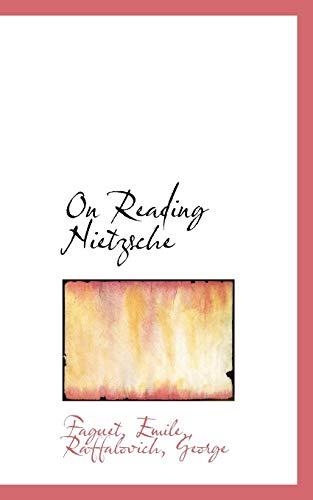 9781110302451: On Reading Nietzsche