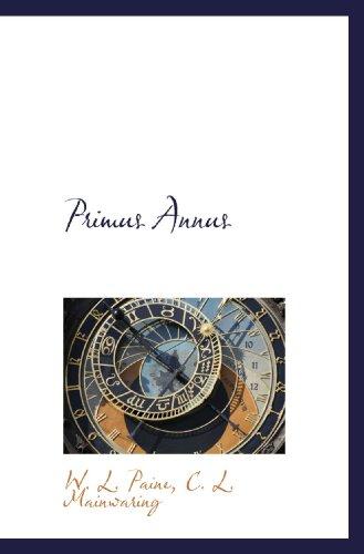 9781110304257: Primus Annus