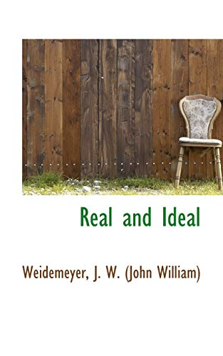 9781110304967: Real and Ideal