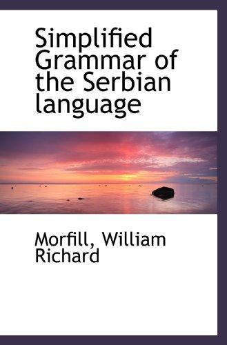 9781110307395: Simplified Grammar of the Serbian language