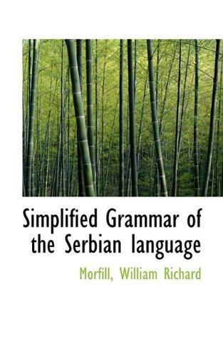 9781110307425: Simplified Grammar of the Serbian language