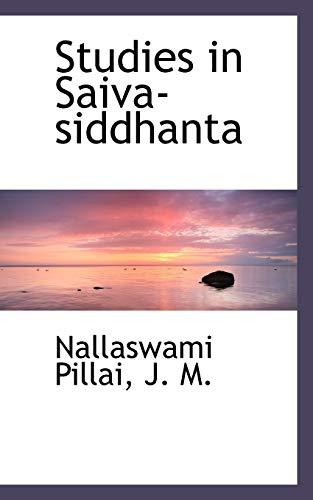 Studies in Saiva-Siddhanta (Paperback): Nallaswami Pillai