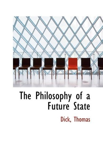 9781110311293: The Philosophy of a Future State