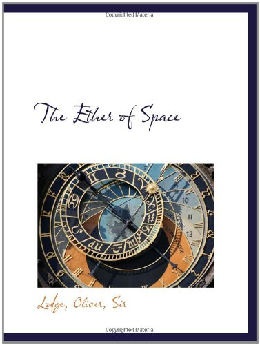 9781110320912: The Ether of Space