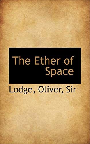 9781110320967: The Ether of Space
