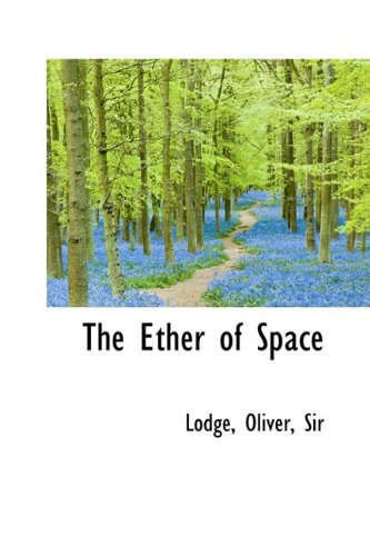9781110320998: The Ether of Space