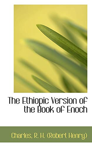 9781110321001: The Ethiopic Version of the Book of Enoch (Bibliolife Reproduction Series)