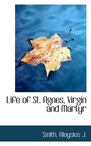 9781110324279: Life of St. Agnes, Virgin and Martyr