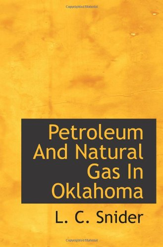 9781110326792: Petroleum And Natural Gas In Oklahoma