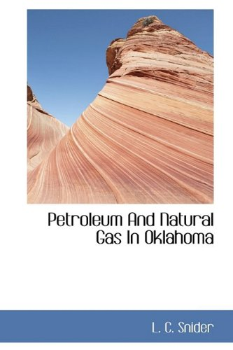9781110326914: Petroleum And Natural Gas In Oklahoma