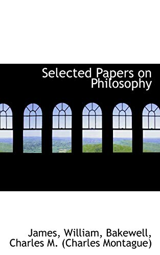 9781110328567: Selected Papers on Philosophy