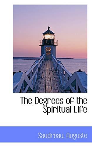 9781110329762: The Degrees of the Spiritual Life