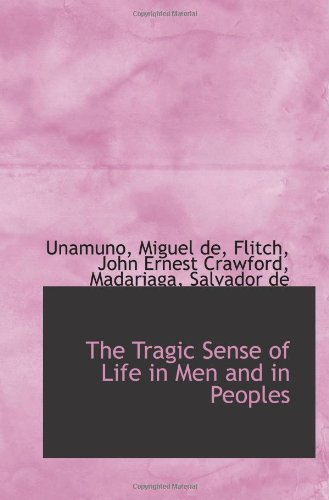 9781110330348: The Tragic Sense of Life in Men and in Peoples