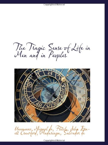 9781110330379: The Tragic Sense of Life in Men and in Peoples