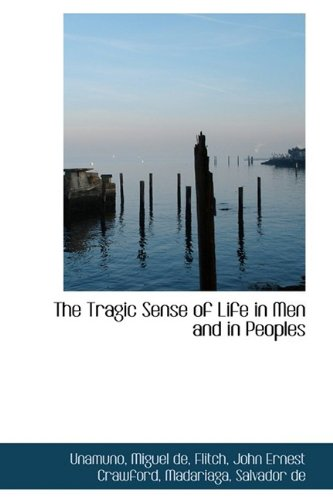 9781110330454: The Tragic Sense of Life in Men and in Peoples