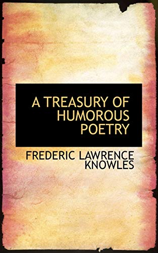 A TREASURY OF HUMOROUS POETRY (1110330847) by Knowles, Frederic Lawrence