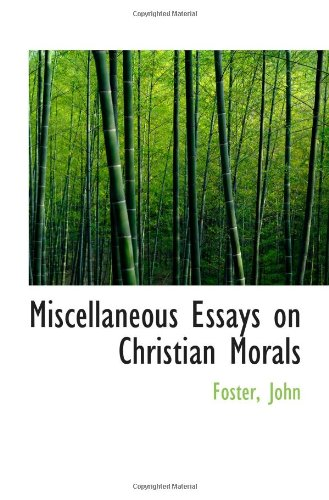 9781110333059: Miscellaneous Essays on Christian Morals