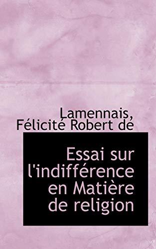 9781110334254: Essai sur l'indifférence en Matière de religion (French Edition)