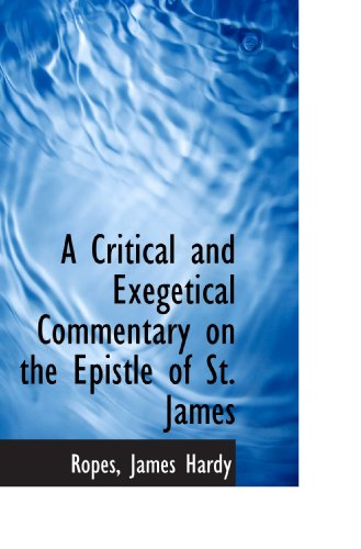 9781110335350: A Critical and Exegetical Commentary on the Epistle of St. James