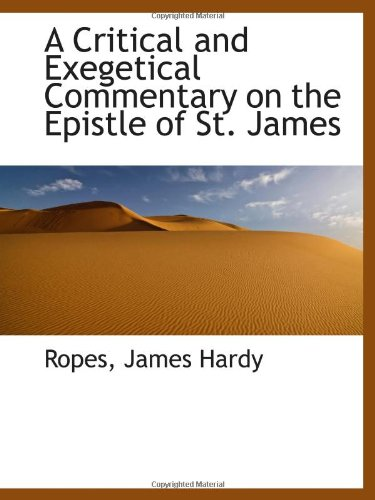 9781110335367: A Critical and Exegetical Commentary on the Epistle of St. James