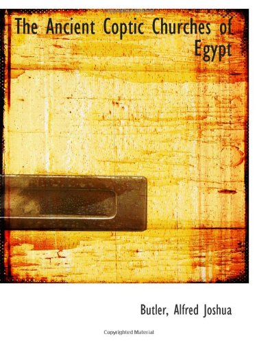 9781110337163: The Ancient Coptic Churches of Egypt