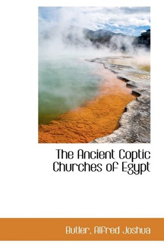 9781110337200: The Ancient Coptic Churches of Egypt