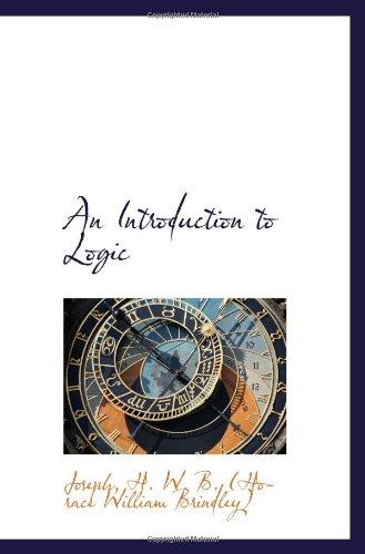 An Introduction to Logic: Joseph, H. W.