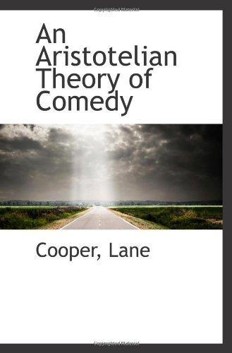 9781110338627: An Aristotelian Theory of Comedy
