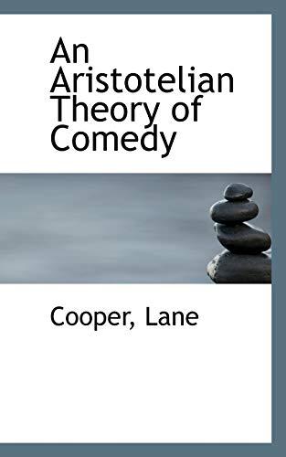 9781110338672: An Aristotelian Theory of Comedy