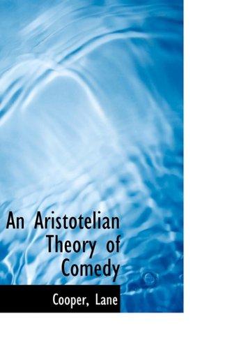 9781110338726: An Aristotelian Theory of Comedy