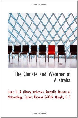 9781110346103: The Climate and Weather of Australia