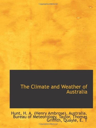 9781110346134: The Climate and Weather of Australia