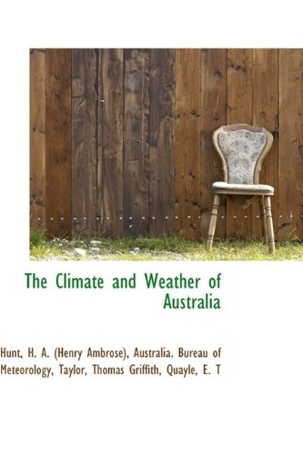 9781110346219: The Climate and Weather of Australia
