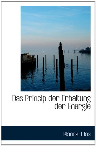 9781110348985: Das Princip der Erhaltung der Energie
